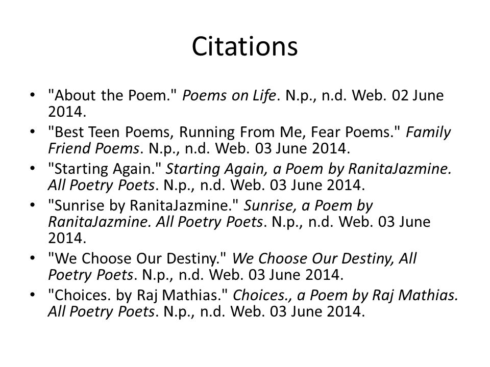 Citations About the Poem. Poems on Life. N.p., n.d.