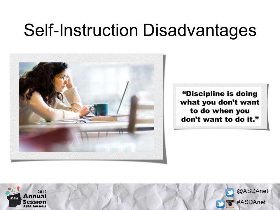 @ASDAnet #ASDAnet Self-Instruction Disadvantages