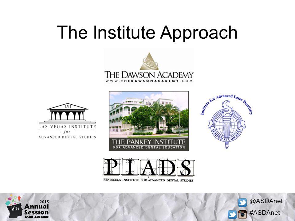 @ASDAnet #ASDAnet The Institute Approach