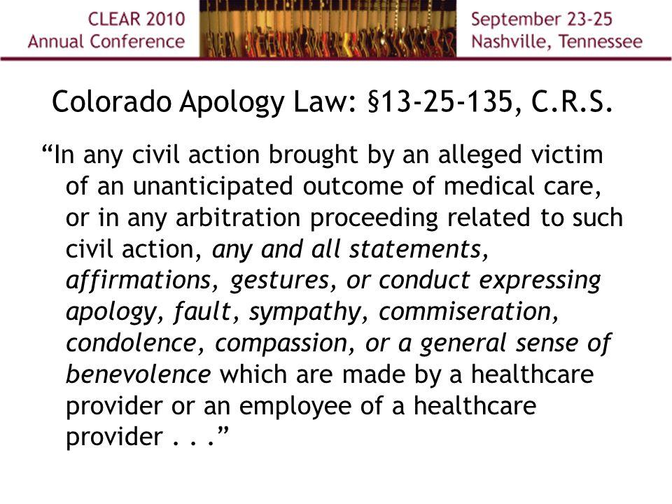 Colorado Apology Law: § 13-25-135, C.R.S.