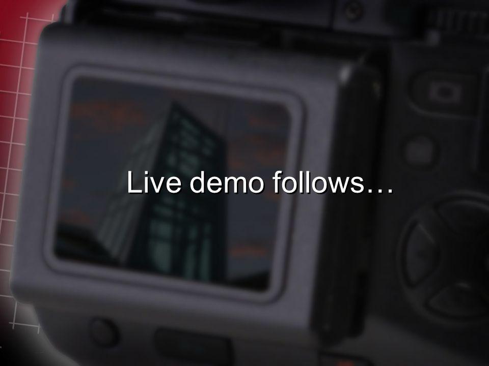 Live demo follows…