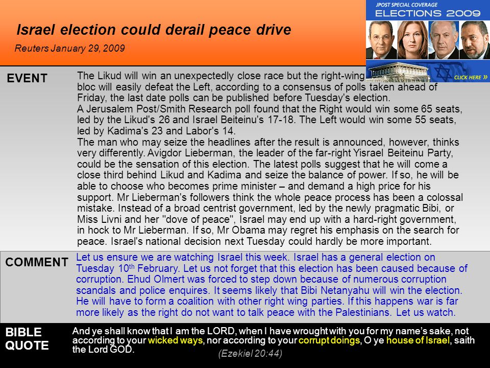 Israel election could derail peace drive Let us ensure we are watching Israel this week.