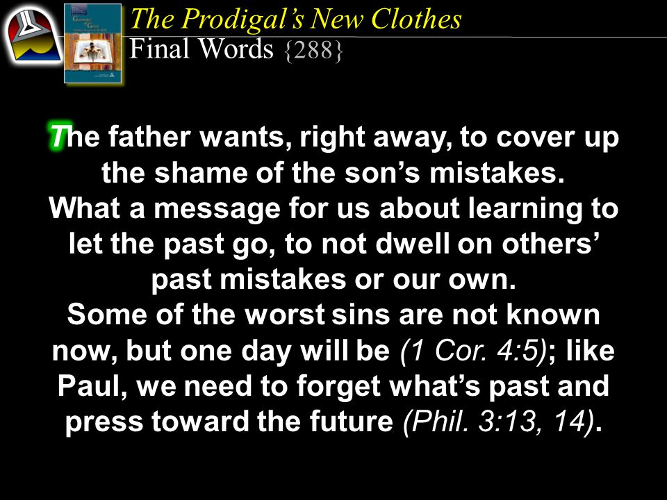 The Prodigal's New Clothes Final Words {288}