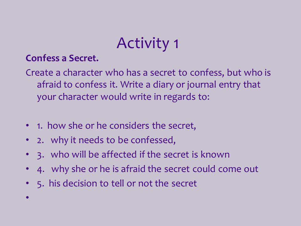 Activity 1 Confess a Secret.