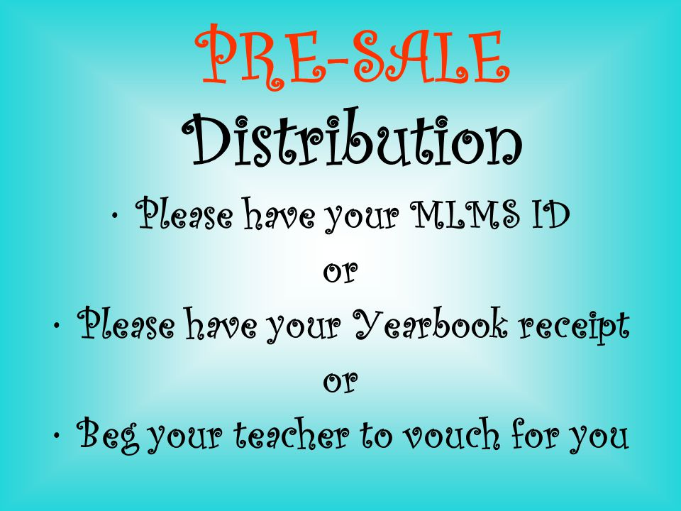 PRE-SALE Distribution Wednesday, May 16 2:50-3:30