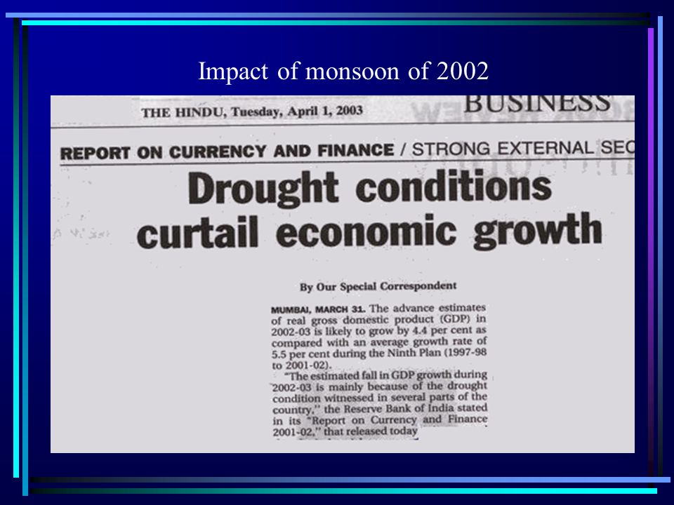 Impact of monsoon of 2002