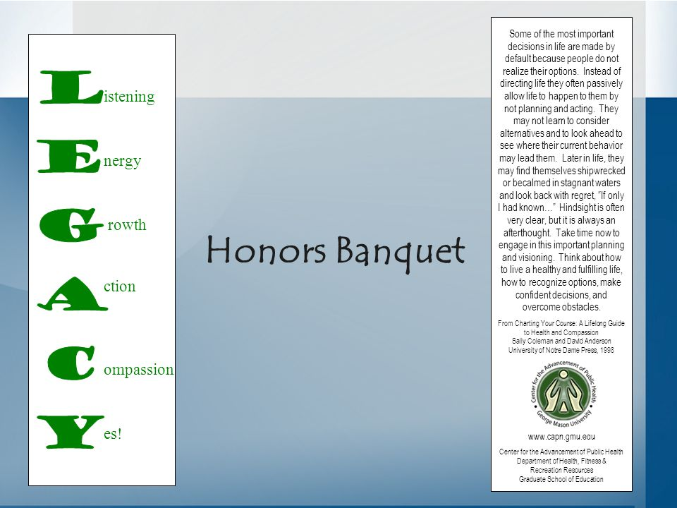 Honors Banquet istening nergy rowth ction ompassion es.
