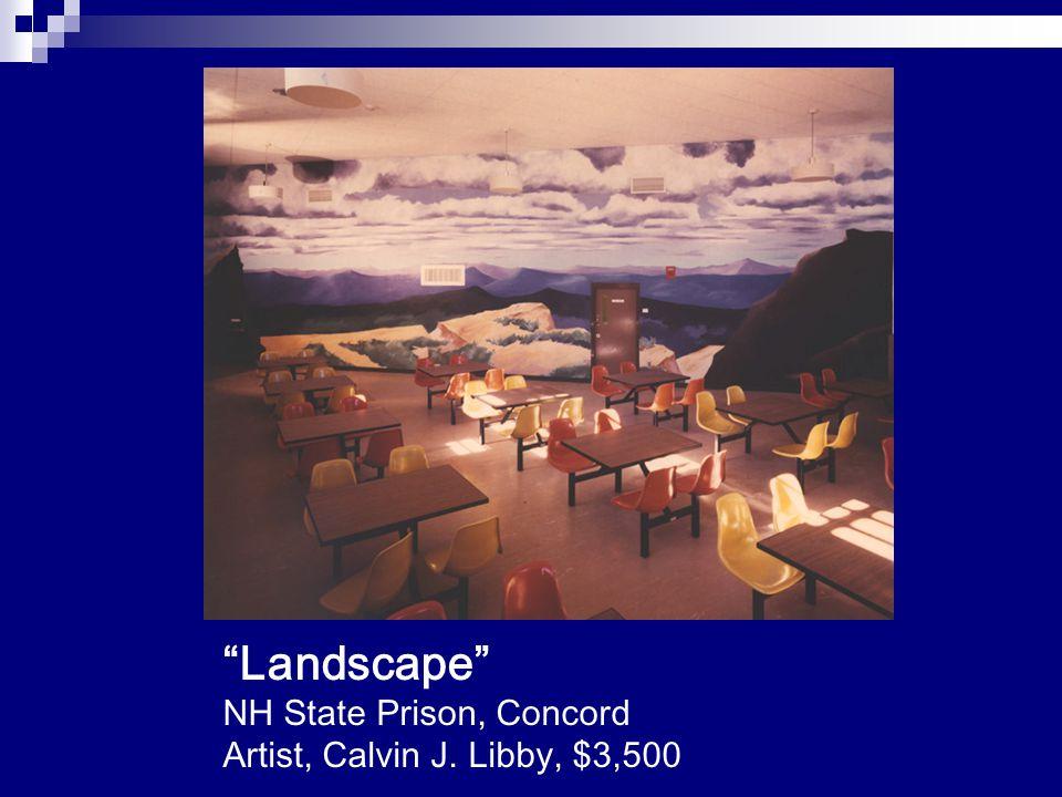 """Landscape"" NH State Prison, Concord Artist, Calvin J. Libby, $3,500"
