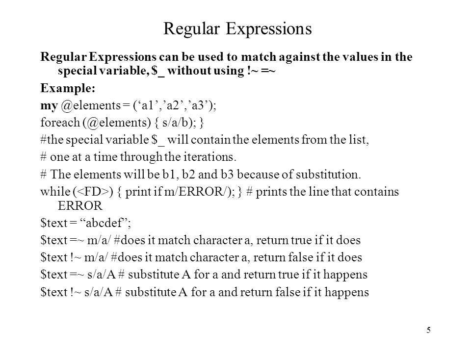 6 Regular Expressions.(period) – matches any single character.
