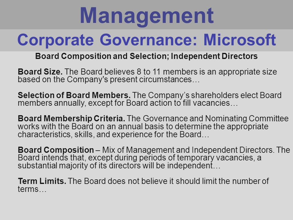Management Board Composition and Selection; Independent Directors Board Size.