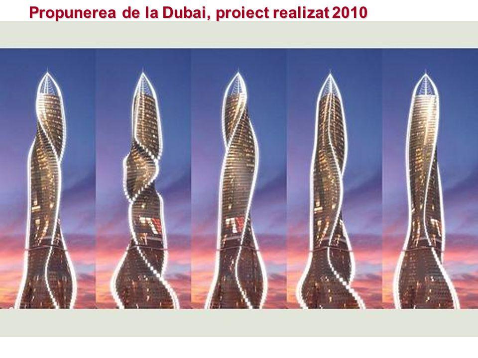 Propunerea de la Dubai, proiect realizat 2010