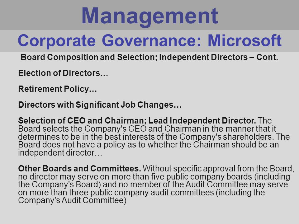 Management Board Composition and Selection; Independent Directors – Cont.