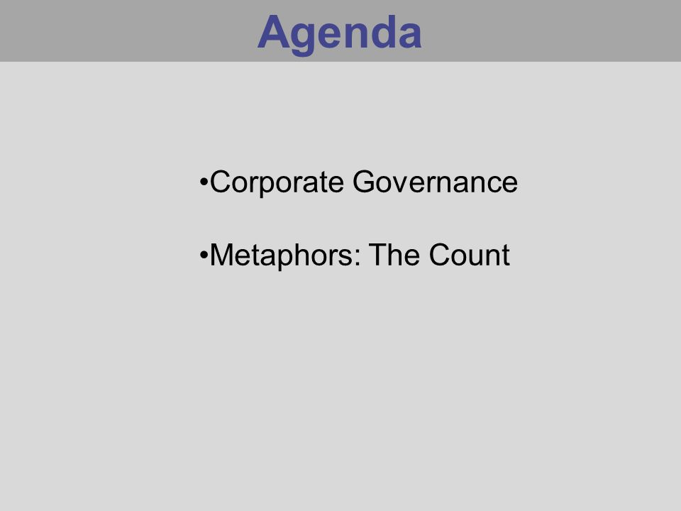 Agenda Corporate Governance Metaphors: The Count