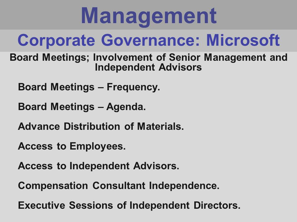 Management Board Meetings; Involvement of Senior Management and Independent Advisors Board Meetings – Frequency.