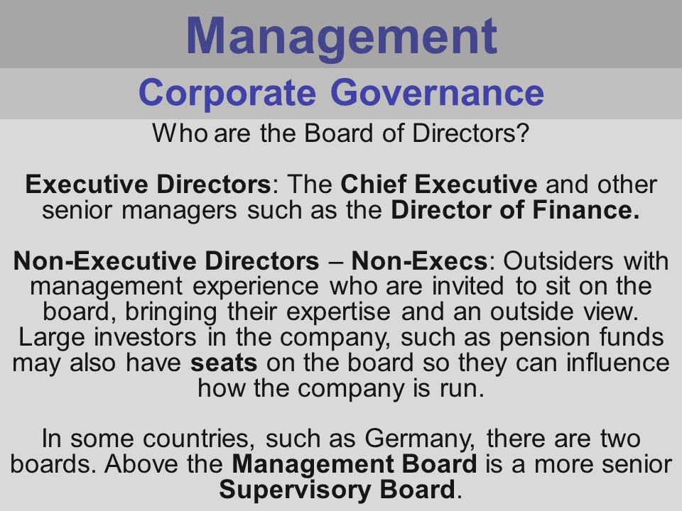 Management Who are the Board of Directors.