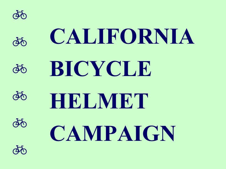  CALIFORNIA BICYCLE HELMET CAMPAIGN