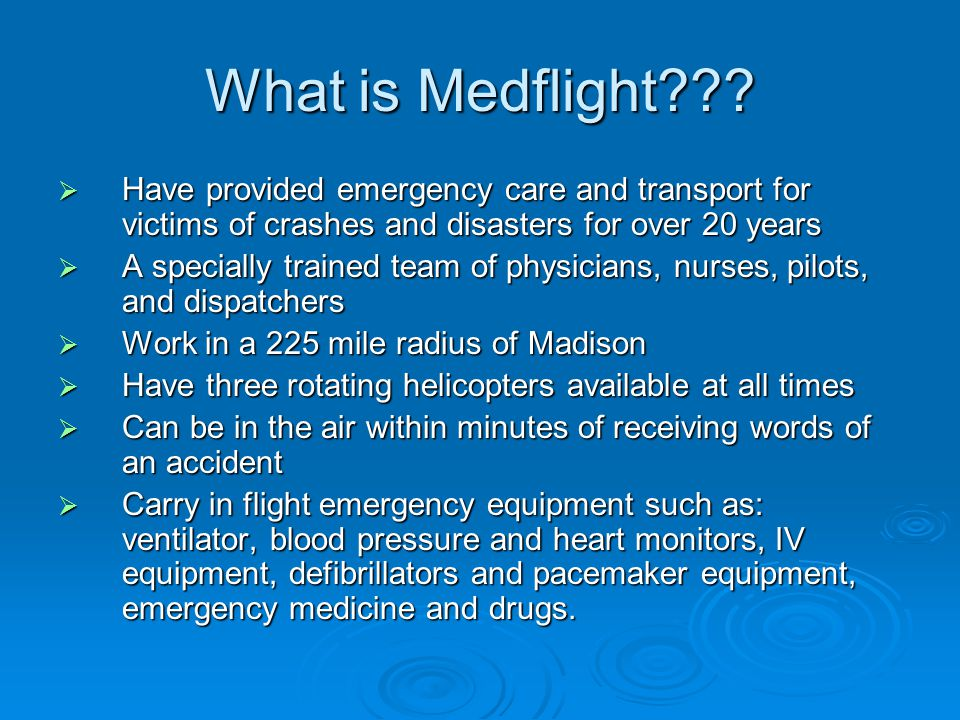 What is Medflight??.