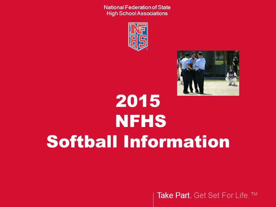 2014-15 NFHS Softtball Rules and Case Book as E-Books  Electronic Versions of the NFHS Softball Rules and Case Book are now available for purchase as e-books.