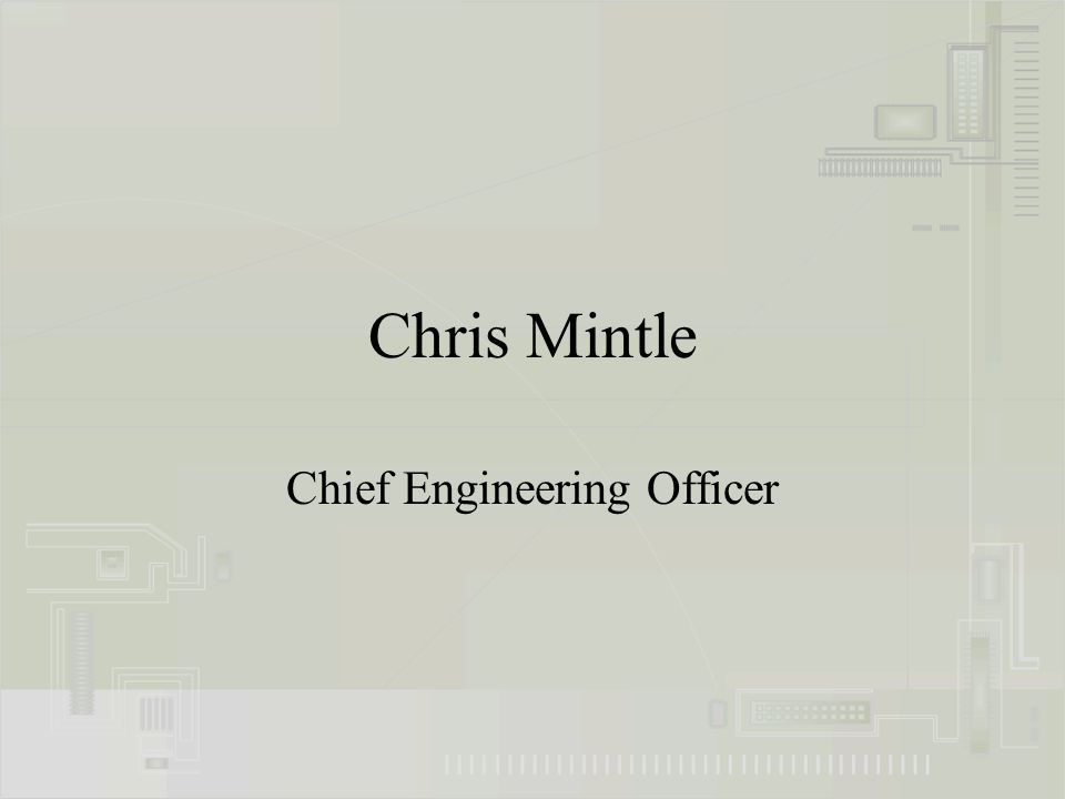 Chris Mintle Chief Engineering Officer
