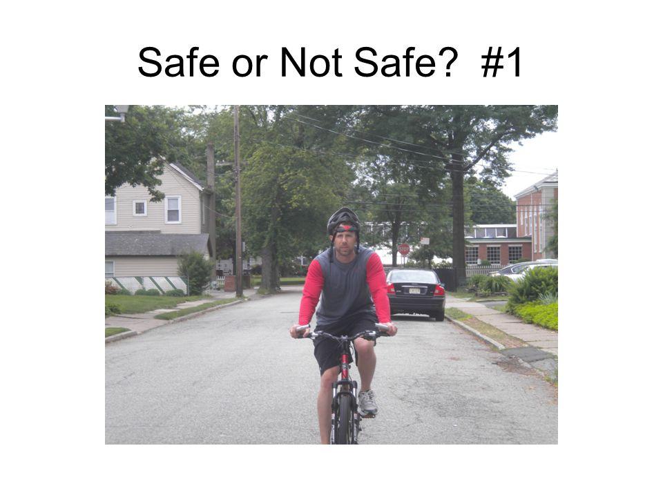 Safe or Not Safe? #1