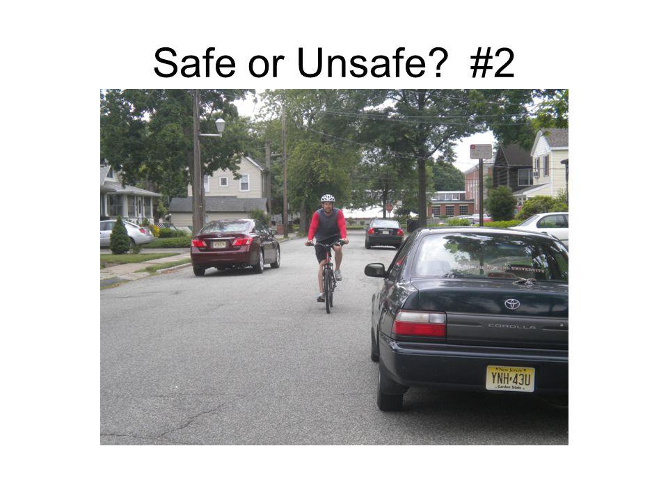 Safe or Unsafe? #2