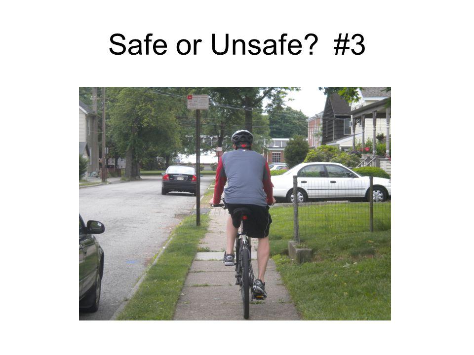 Safe or Unsafe? #3