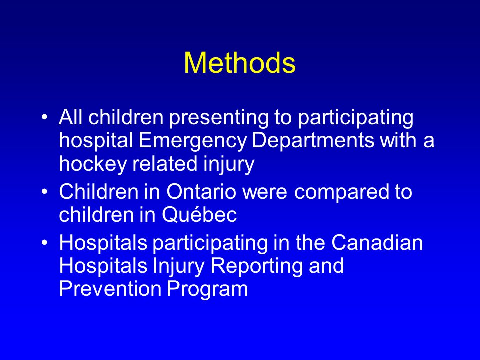 Methods All children presenting to participating hospital Emergency Departments with a hockey related injury Children in Ontario were compared to children in Québec Hospitals participating in the Canadian Hospitals Injury Reporting and Prevention Program