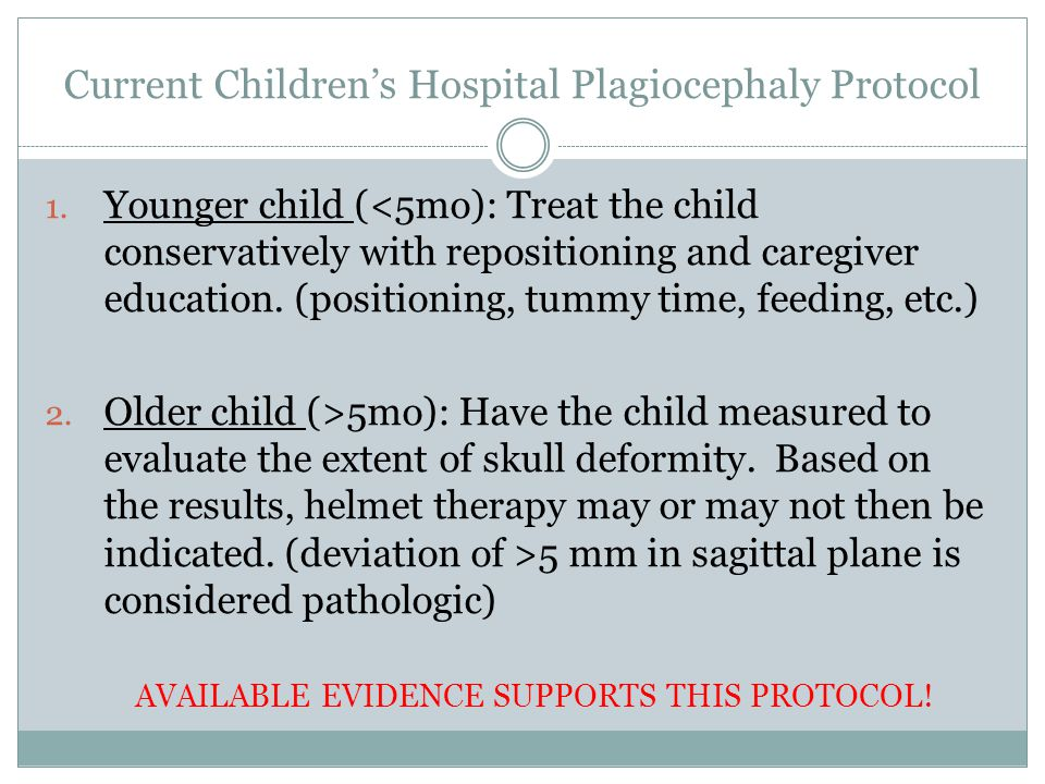 Current Children's Hospital Plagiocephaly Protocol 1.
