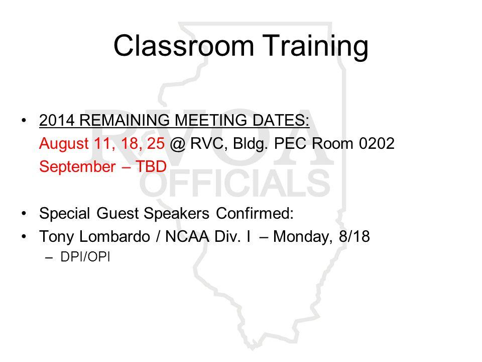 On-Field Training Dates List on www.rvofficials.com – Sign-up!www.rvofficials.com Wednesday, 8/6– Harlem HS (N.