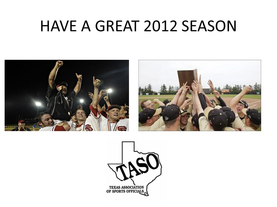 HAVE A GREAT 2012 SEASON