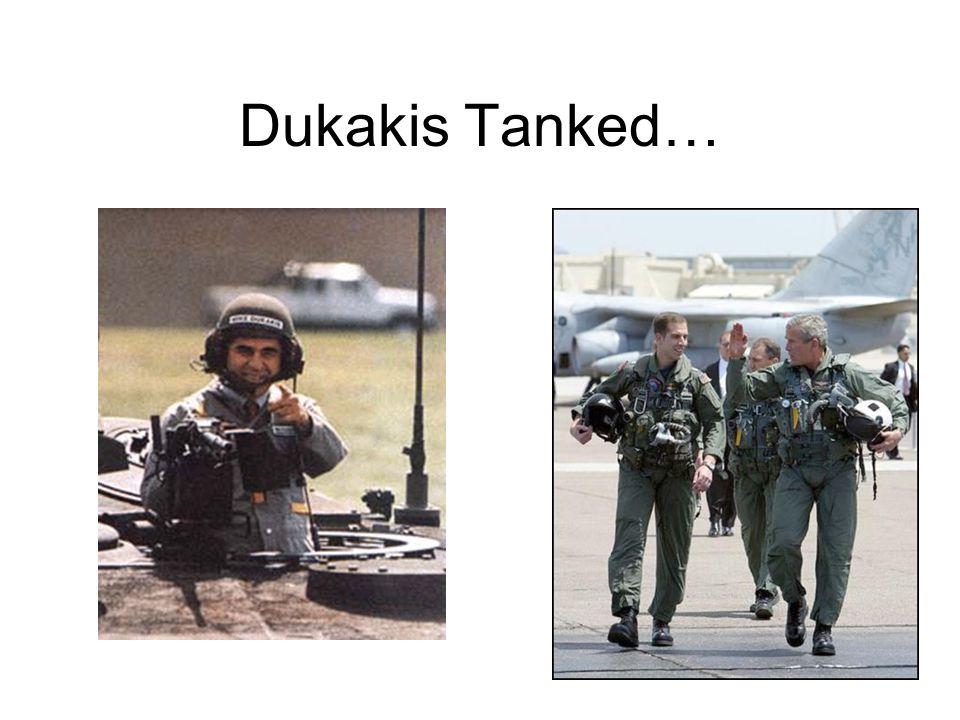 Dukakis Tanked…