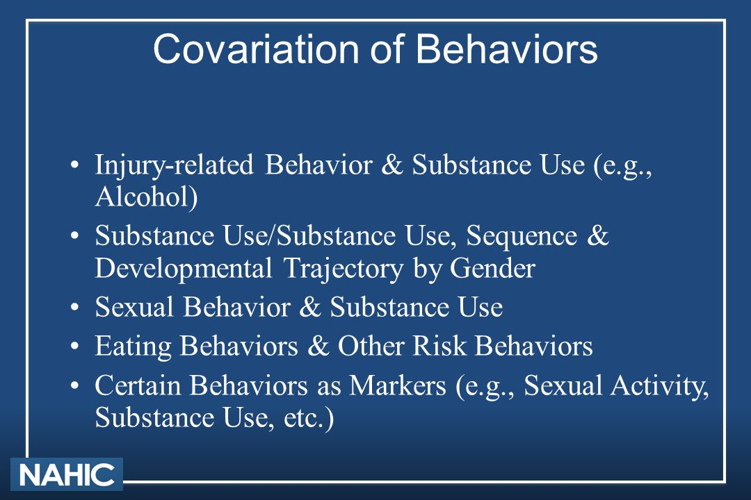 Covariation of Behaviors Injury-related Behavior & Substance Use (e.g., Alcohol) Substance Use/Substance Use, Sequence & Developmental Trajectory by G