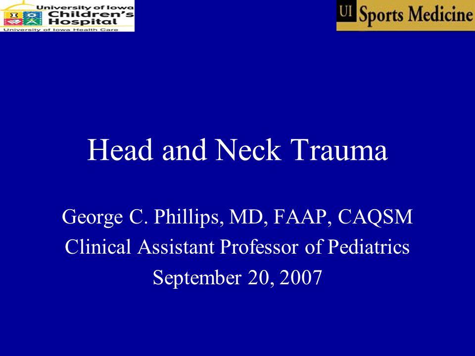Head and Neck Trauma George C.