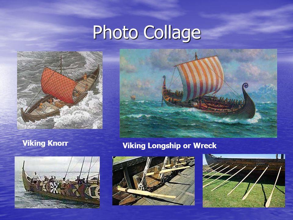 Photo Collage Viking Knorr Viking Longship or Wreck