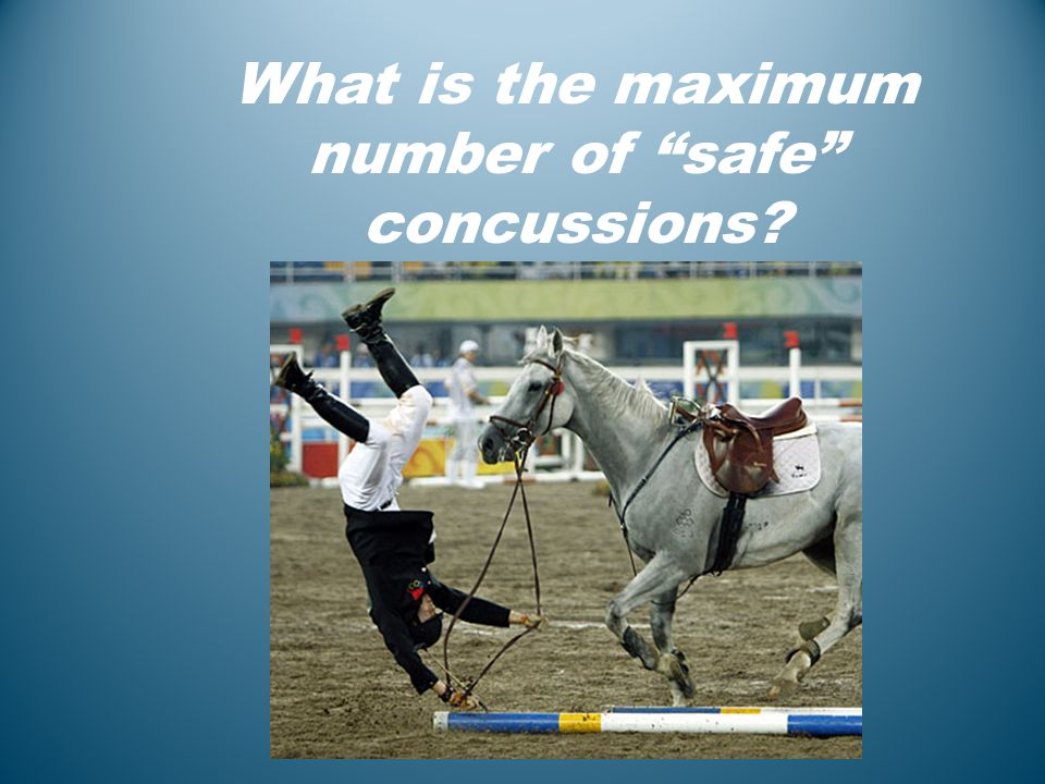 What is the maximum number of safe concussions?