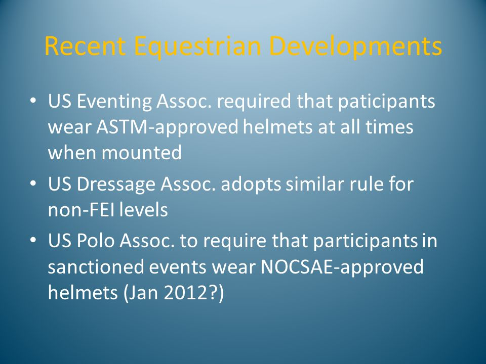 Recent Equestrian Developments US Eventing Assoc.
