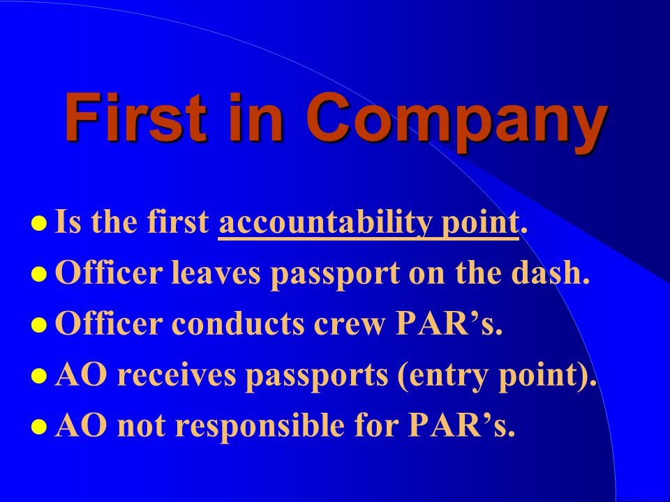 First in Company l Is the first accountability point.