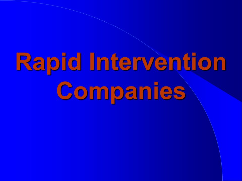 Rapid Intervention Companies