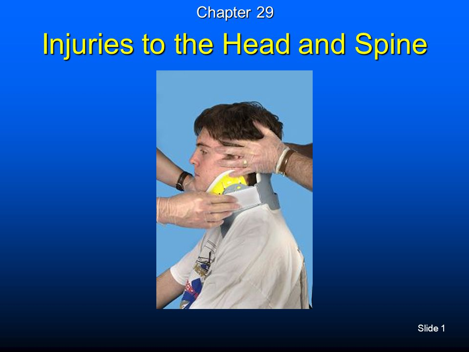 Slide 52 Brain Injury – Signs and Symptoms  Contusions, lacerations, hematomas to scalp  Deformity to skull  Blood or fluid leakage from ears and nose  Bruising around eyes  Bruising behind ears (mastoid process)  Neurologic disability  Nausea and/or vomiting  Unequal pupil size with altered mental status  Seizure activity may be seen