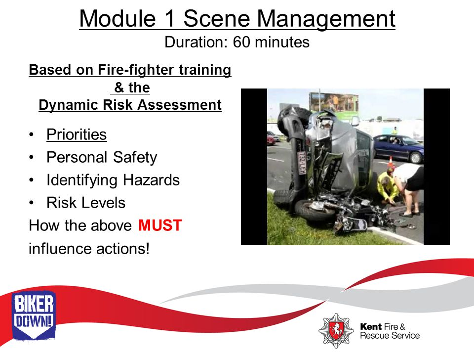 Module 1 Scene Management Initial Actions Reaching the Casualty Identifying themselves Establishing Vocal contact with casualty Assessing resources available and resources required Assigning tasks to on lookers What to do & What NOT to do.