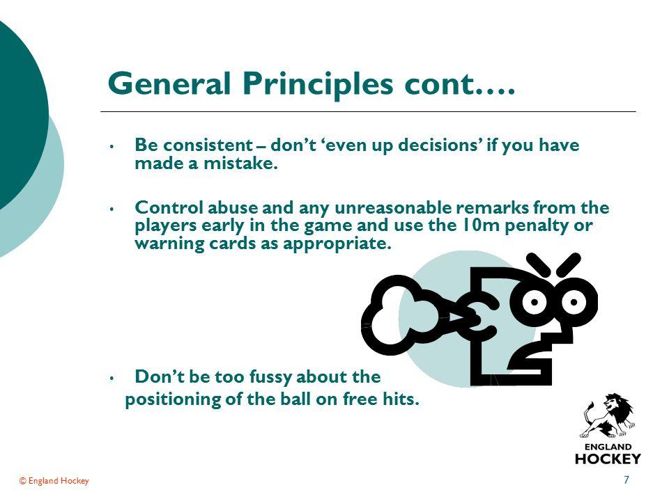 © England Hockey 7 General Principles cont….