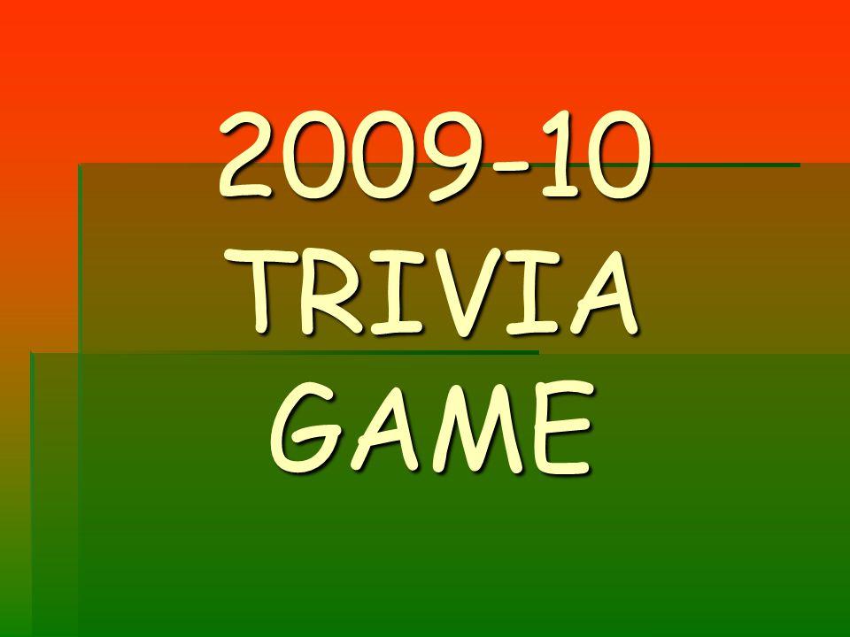 2009-10 TRIVIA GAME