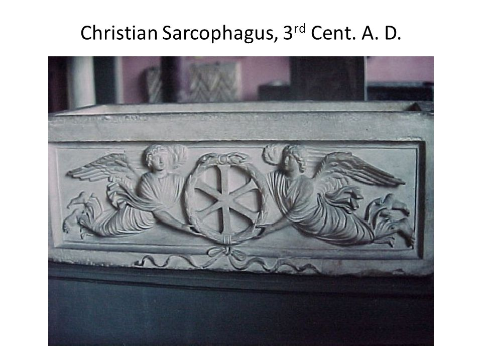 Christian Sarcophagus, 3 rd Cent. A. D.