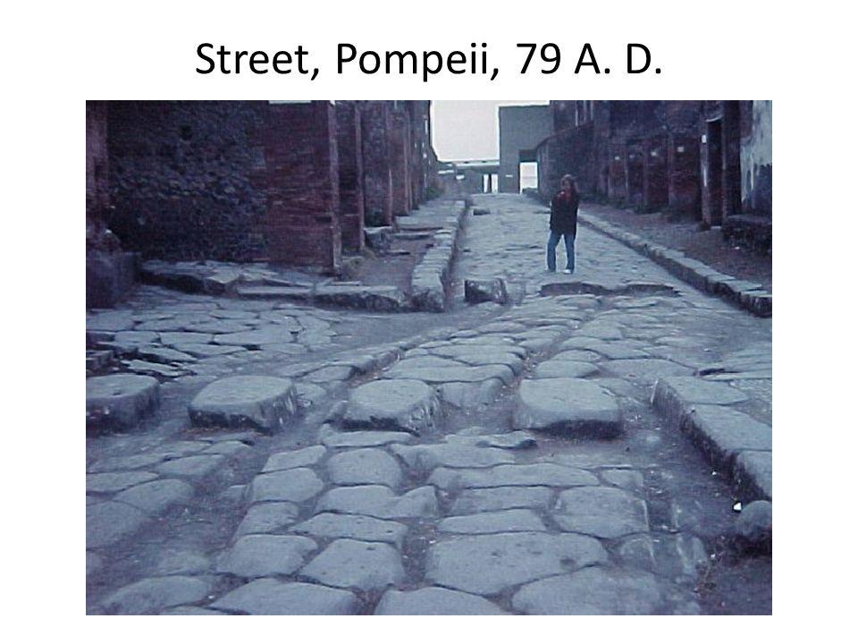 Street, Pompeii, 79 A. D.
