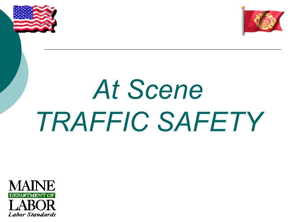 At Scene TRAFFIC SAFETY