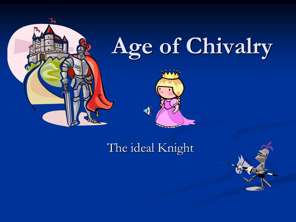 Age of Chivalry The ideal Knight