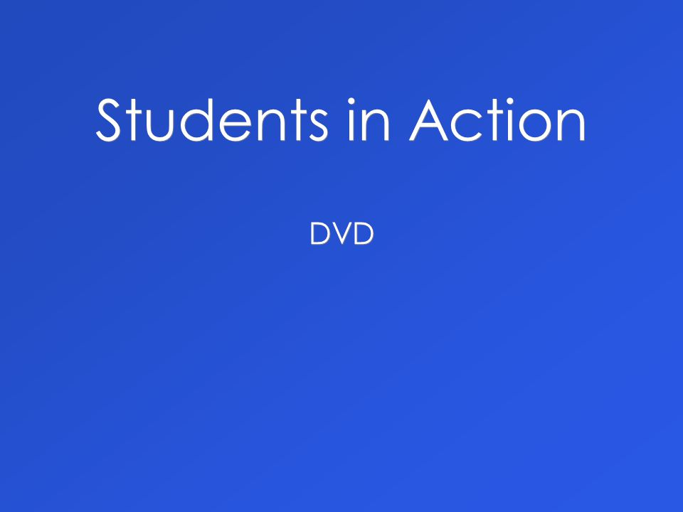 Students in Action DVD