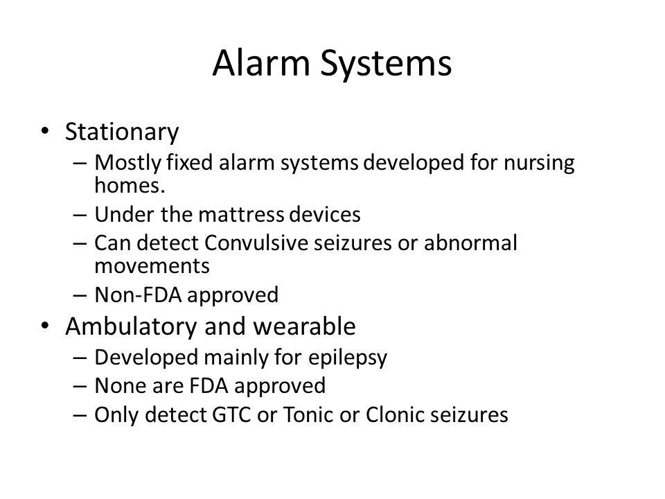 Epilepsy alert Systems NOT FDA Approved