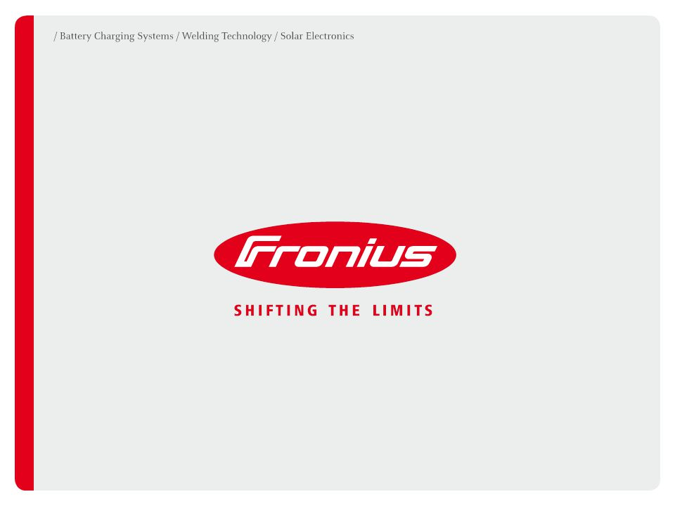 12Fronius International GmbH / Virtual Welding / 09.06.2011 DIDACTIC LEARNING WITH VIRTUAL WELDING Training session / Speed / Stick out / Torch position / Objective evaluation of performance / Provides a controlled learning sequence