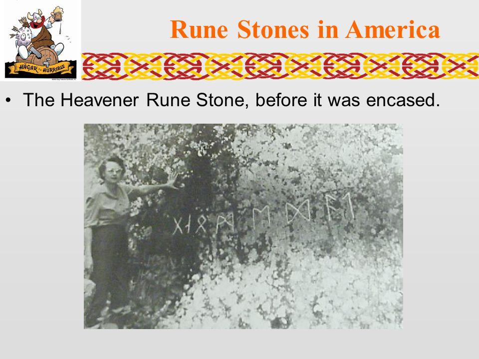 Rune Stones in America The Heavener Rune Stone, before it was encased.
